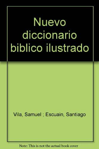 9788476450482: Nuevo diccionario biblico ilustrado