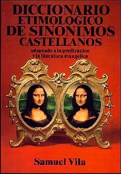 9788476451588: Diccionario Etimologico de Sinonimos Castellanos