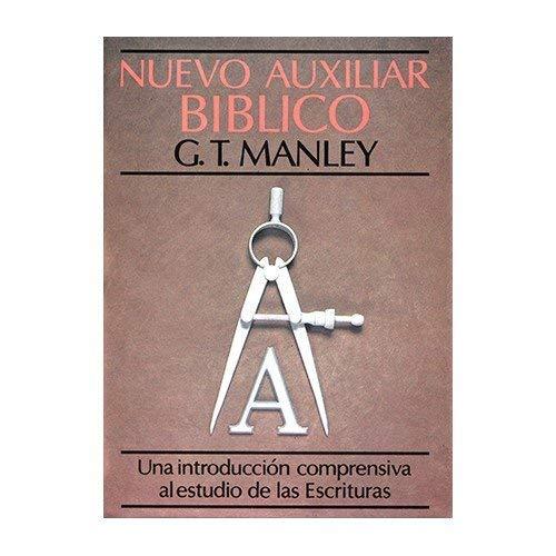 Nuevo Auxiliar Biblico: New Bible Handbook: Manley, G. T.