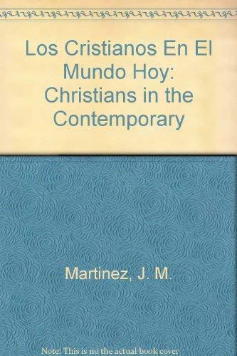 9788476452448: Los Cristianos En El Mundo Hoy: Christians in the Contemporary