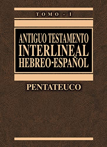 Antiguo Testamento Interlineal Hebreo-Espa Ol Vol. 1: Pentateuco (Hardcover): Zondervan Publishing
