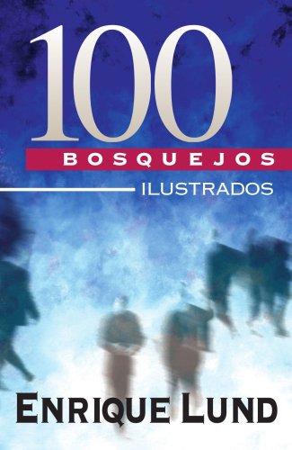 9788476454688: 100 bosquejos ilustrados (Spanish Edition)