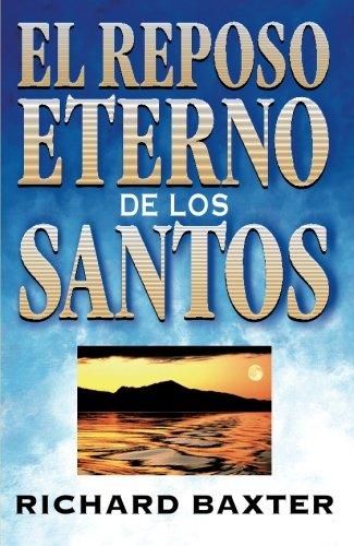 9788476454787: El Reposo Eterno De Los Santos