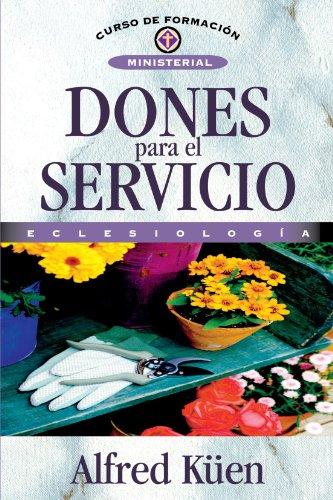 Dones Para El Servicio (Spanish Edition) (8476456492) by Alfred Kuen