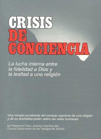 9788476456767: Crisis de conciencia
