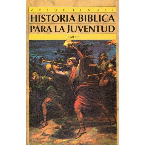 9788476457634: Historia Biblica Para La Juventud - Tomo 2