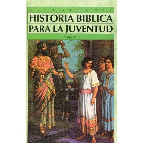9788476457658: Historia Biblica Para La Juventud - Tomo 4