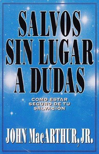 9788476457870: Salvos Sin Lugar a Dudas
