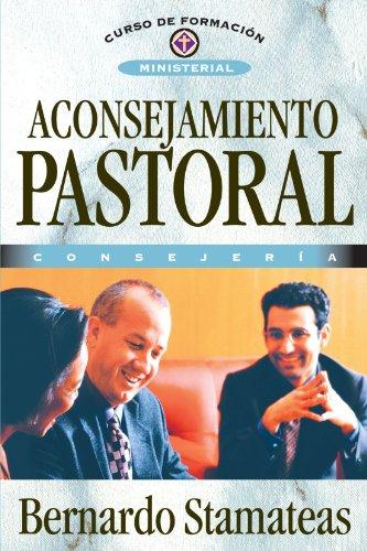 Aconsejamiento Pastoral: Bernardo Stamateas