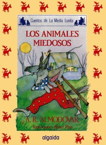 9788476470145: Media lunita / Crescent Little Moon: Los Animales Miedosos (Infantil - Juvenil) (Spanish Edition)