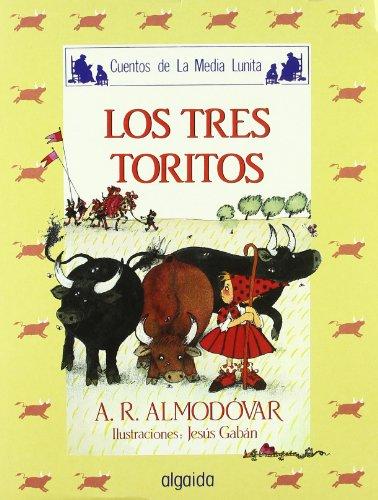 9788476470152: Media lunita nº 15. Los tres toritos (Infantil - Juvenil - Cuentos De La Media Lunita - Edición En Rústica)