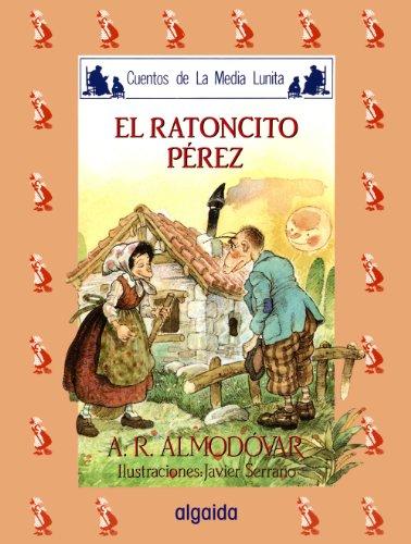 9788476470305: Media lunita nº 23. El ratoncito Pérez (Infantil - Juvenil - Cuentos De La Media Lunita - Edición En Rústica)