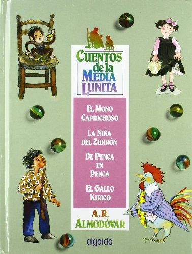 9788476470404: Cuentos de la media lunita volumen 1: Volumen I (del 1 al 4) (Infantil - Juvenil - Cuentos De La Media Lunita - Vol�menes En Carton�)