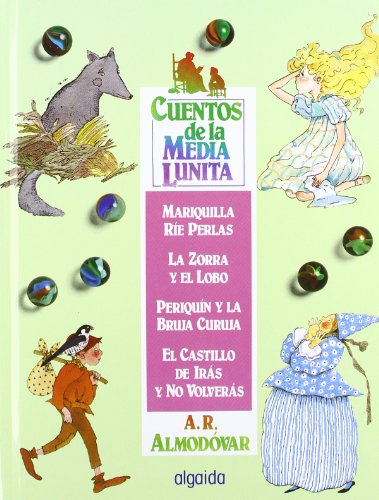 9788476470428: Cuentos de la media lunita / The Little Half Moon Stories: (Del 9 Al 12) (Infantil - Juvenil) (Spanish Edition)