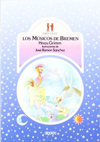 9788476471340: Los musicos de Bremen / Musicians of Bremen (Infantil - Juvenil) (Spanish Edition)