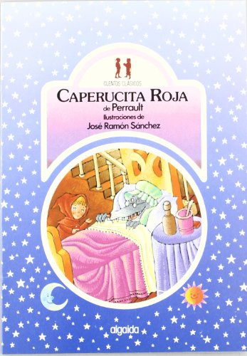 9788476471395: Caperucita Roja / Little Red Riding Hood (Cuentos Clasicos/ Classic Tales) (Spanish Edition)