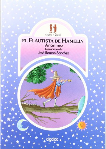 9788476471449: El flautista de Hamelin / The Pied Piper of Hamelin (Infantil - Juvenil) (Spanish Edition)