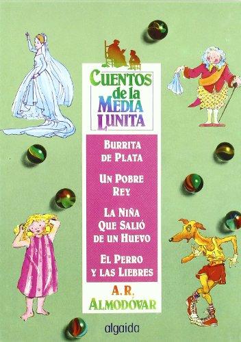 9788476471609: 10: Cuentos de la media lunita / The Little Half Moon Stories: (Del 37 Al 40) (Infantil - Juvenil) (Spanish Edition)