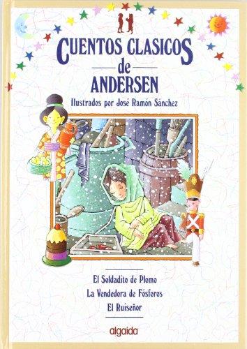 9788476472187: Cuentos clasicos / Classic Tales: Cuentos De Andersen: 3 (Infantil - Juvenil)