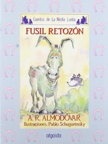 9788476472668: Media lunita / Crescent Little Moon: Fusil Retozon (Infantil - Juvenil) (Spanish Edition)