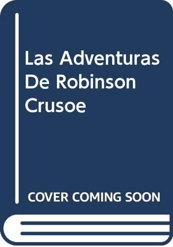 Las Adventuras De Robinson Crusoe: Daniel Defoe