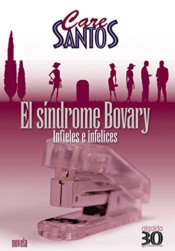 9788476473832: El síndrome de Bovary (Algaida Literaria - Treintaytantos)