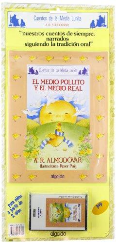 El medio pollito y el medio real.: Rodríguez Almodóvar, Antonio