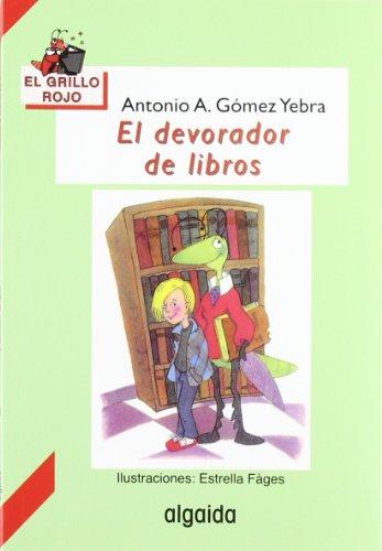 9788476474877: El devorador de libros / The devourer of books (Infantil - Juvenil) (Spanish Edition)