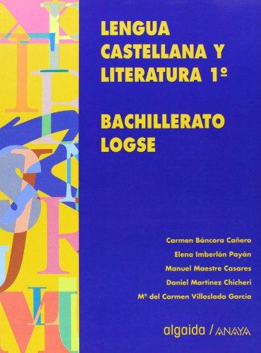 9788476475362: Lengua castellana y literatura, 1 bachillerato, logse