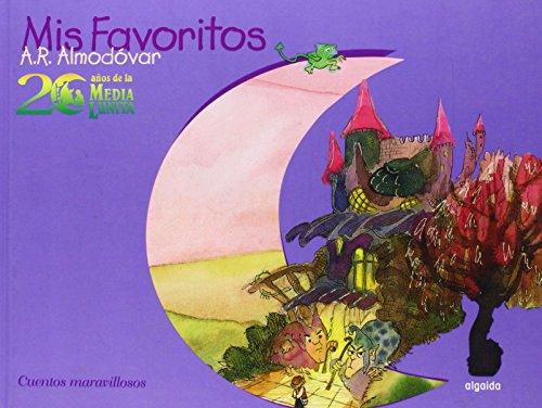 9788476476000: 20 años de la Media Lunita. Mis favoritos. Maravillosos (Infantil - Juvenil - Cuentos De La Media Lunita - Volúmenes En Cartoné)