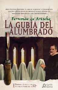 9788476477519: Gubia Del Alumbrado, La (i Premio Ateneo De Novela Historica) (Historica (algaida))
