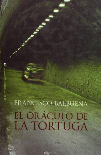 9788476477885: El oraculo de la Tortuga/ The Oracle of the Turtle (Spanish Edition)