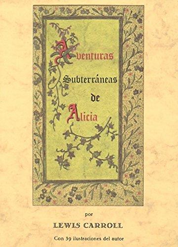 9788476510056: Aventuras subterraneas de Alicia (Bibl. Cuentos Maravillosos)