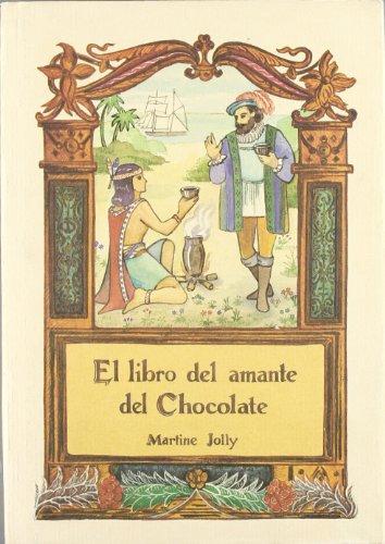 9788476510131: El libro del amante del chocolate
