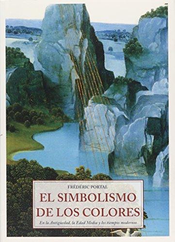 9788476510469: El Simbolismo de Los Colores (Spanish Edition)