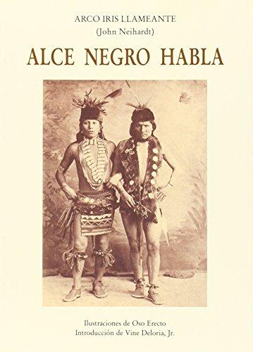 9788476510551: Alce Negro Habla/Black Elk Speaks (Spanish Edition)