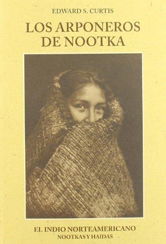 9788476511084: Los arponeros de Nootka : nootkas y haidas