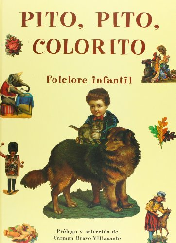9788476511268: Pito pito colorito/ Good morning, early bird, tiny delight: Folclore Infantil/ Children's Folklore