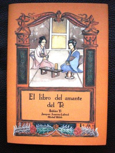 9788476511350: El Libro del Amante del Te (Spanish Edition)