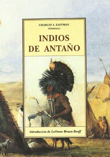 9788476511930: Indios de antaño