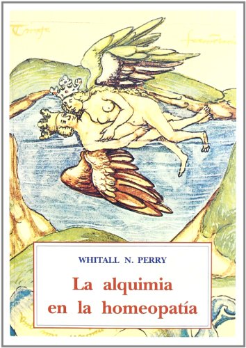 9788476512012: La alquimia en la homeopatia