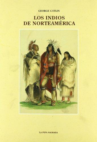 9788476512203: Los indios de norteamérica