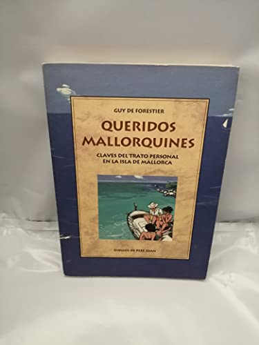 9788476512227: QUERIDOS MALLORQUINES (LA FORADADA)