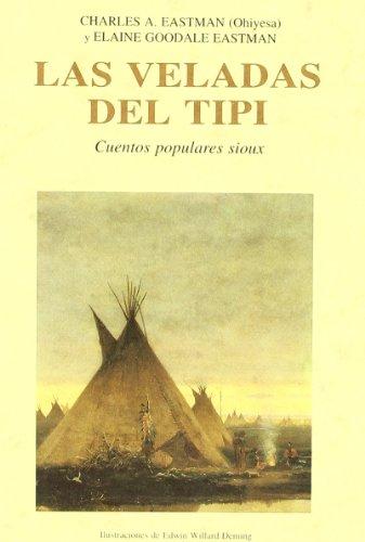 9788476512395: Veladas del Tipi, Las (Spanish Edition)