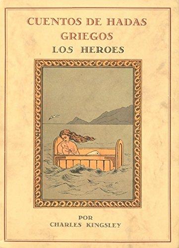 9788476514061: Cuentos de hadas griegos ; Los héroes