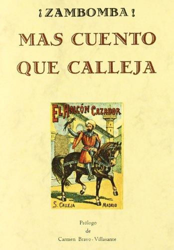 9788476514146: Zambomba más cuento que Calleja