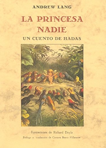 LA PRINCESA NADIE: LANG, ANDREW BRAVO-VILLASANTE,