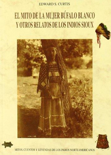 9788476515334: Mito De La Mujer Bufalo Blanco, El (Bibl. Cuentos Maravillosos)