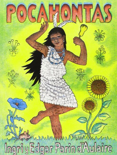 Pocahontas (Spanish Edition) (8476515537) by Parin D'Aulaire, Ingri; Parin D'aulaire, Edgar