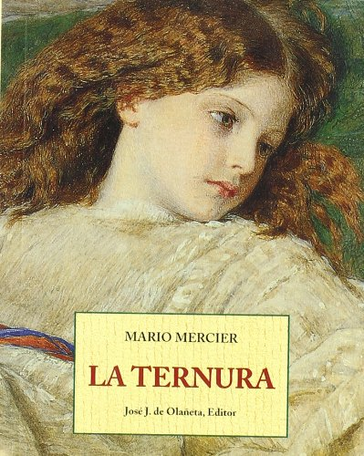 9788476515945: Ternura, La (Spanish Edition)
